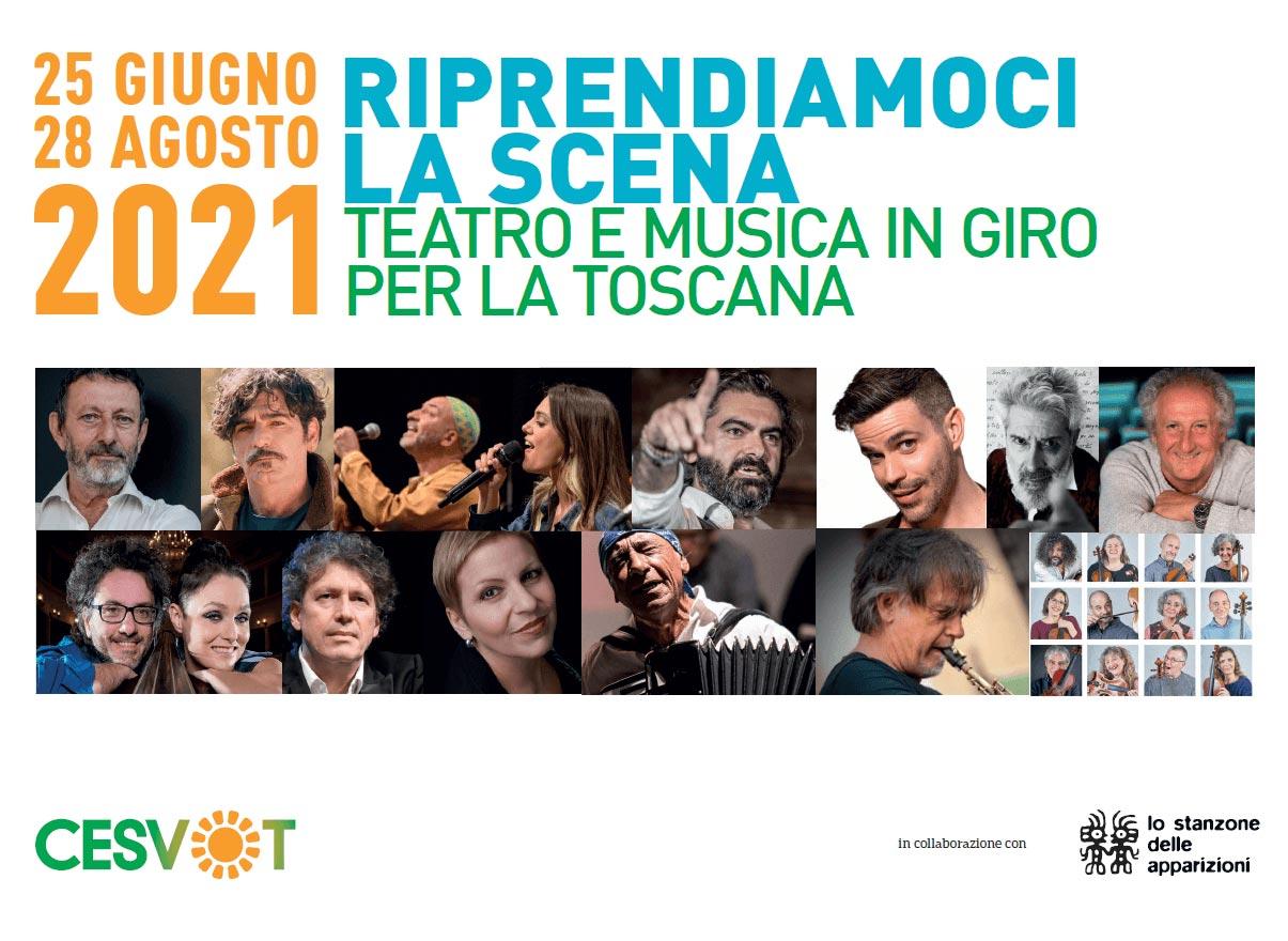 Riprendiamoci la scena- Teatro e musica in giro per la Toscana